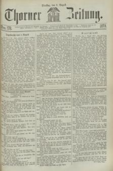 Thorner Zeitung. 1870, Nro. 178 (2 August)