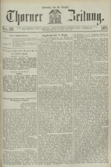 Thorner Zeitung. 1870, Nro. 189 (14 August)