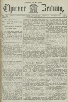 Thorner Zeitung. 1870, Nro. 191 (17 August)