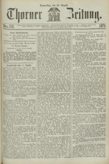 Thorner Zeitung. 1870, Nro. 192 (18 August)