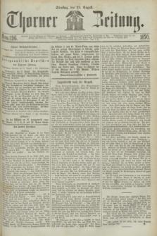 Thorner Zeitung. 1870, Nro. 196 (23 August)