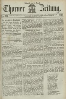 Thorner Zeitung. 1870, Nro. 203 (31 August)