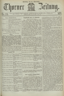 Thorner Zeitung. 1870, Nro. 213 (11 September)