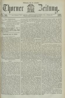 Thorner Zeitung. 1870, Nro. 245 (19 October)