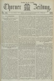 Thorner Zeitung. 1870, Nro. 250 (24 October)