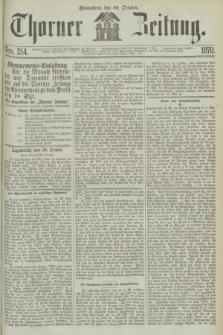 Thorner Zeitung. 1870, Nro. 254 (29 October)