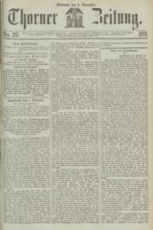 Thorner Zeitung. 1870, Nro. 257 (2 November)