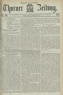 Thorner Zeitung. 1870, Nro. 296 (17 December)