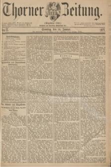 Thorner Zeitung : Gegründet 1760. 1877, Nro. 11 (14 Januar) + dod.