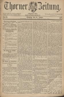 Thorner Zeitung : Gegründet 1760. 1877, Nro. 23 (28 Januar) + dod.