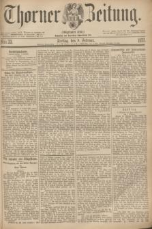 Thorner Zeitung : Gegründet 1760. 1877, Nro. 33 (9 Februar)