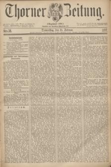 Thorner Zeitung : Gegründet 1760. 1877, Nro. 38 (15 Februar)