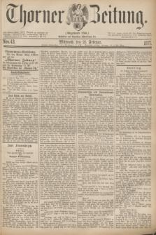Thorner Zeitung : Gegründet 1760. 1877, Nro. 43 (21 Februar)