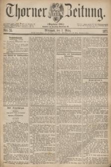 Thorner Zeitung : Gegründet 1760. 1877, Nro. 55 (7 März)