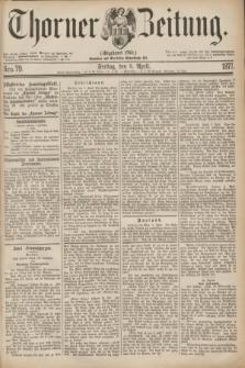 Thorner Zeitung : Gegründet 1760. 1877, Nro. 79 (6 April)