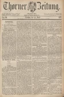 Thorner Zeitung : Gegründet 1760. 1877, Nro. 94 (24 April)