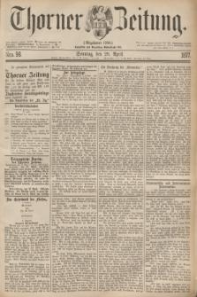 Thorner Zeitung : Gegründet 1760. 1877, Nro. 98 (29 April) + dod.