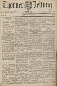 Thorner Zeitung : Gegründet 1760. 1877, Nro. 100 (2 Mai)