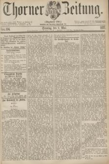 Thorner Zeitung : Gegründet 1760. 1877, Nro. 104 (6 Mai)