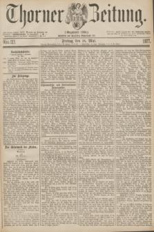 Thorner Zeitung : Gegründet 1760. 1877, Nro. 113 (18 Mai)
