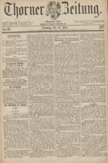 Thorner Zeitung : Gegründet 1760. 1877, Nro. 115 (20 Mai) + dod.