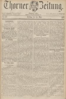 Thorner Zeitung : Gegründet 1760. 1877, Nro. 118 (25 Mai)