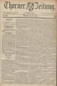 Thorner Zeitung : Gegründet 1760. 1877, Nro. 140 (20 Juni)