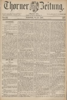 Thorner Zeitung : Gegründet 1760. 1877, Nro. 143 (23 Juni)