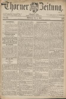 Thorner Zeitung : Gegründet 1760. 1877, Nro. 152 (4 Juli)
