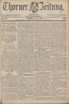 Thorner Zeitung : Gegründet 1760. 1877, Nro. 175 (31 Juli)