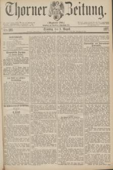 Thorner Zeitung : Gegründet 1760. 1877, Nro. 180 (5 August)