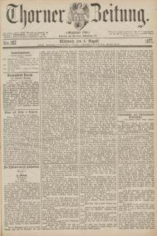 Thorner Zeitung : Gegründet 1760. 1877, Nro. 182 (8 August)