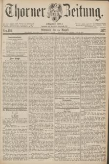 Thorner Zeitung : Gegründet 1760. 1877, Nro. 188 (15 August)