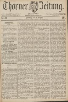 Thorner Zeitung : Gegründet 1760. 1877, Nro. 192 (19 August)