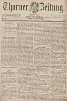 Thorner Zeitung : Gegründet 1760. 1877, Nro. 193 (21 August)
