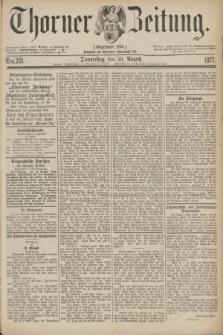 Thorner Zeitung : Gegründet 1760. 1877, Nro. 201 (30 August)