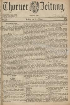Thorner Zeitung : Begründet 1760. 1877, Nro. 239 (13 Oktober)