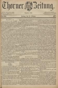 Thorner Zeitung : Begründet 1760. 1877, Nro. 244 (19 Oktober)