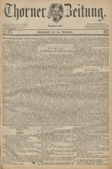Thorner Zeitung : Begründet 1760. 1877, Nro. 275 (24 November)