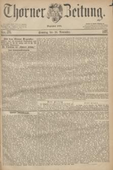 Thorner Zeitung : Begründet 1760. 1877, Nro. 276 (25 November) + dod.
