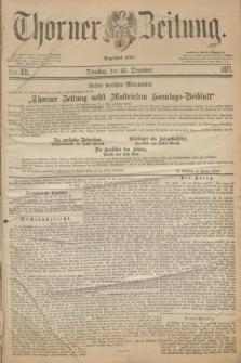 Thorner Zeitung : Begründet 1760. 1877, Nro. 301 (25 Dezember)