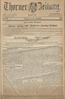 Thorner Zeitung : Begründet 1760. 1877, Nro. 302 (28 Dezember)