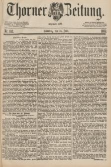 Thorner Zeitung : Begründet 1760. 1883, Nr. 162 (15 Juli)
