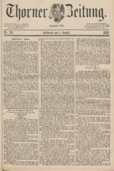 Thorner Zeitung : Begründet 1760. 1883, Nr. 176 (1 August)