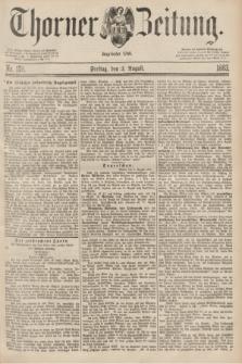 Thorner Zeitung : Begründet 1760. 1883, Nr. 178 (3 August)