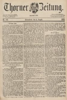 Thorner Zeitung : Begründet 1760. 1883, Nr. 179 (4 August)
