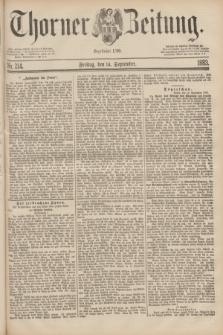 Thorner Zeitung : Begründet 1760. 1883, Nr. 214 (14 September)