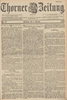 Thorner Zeitung : Begründet 1760. 1898, Nr. 31 (6 Februar) - Erstes Blatt
