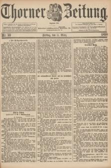 Thorner Zeitung : Begründet 1760. 1898, Nr. 59 (11 März)