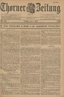 Thorner Zeitung : Begründet 1760. 1898, Nr. 108 (10 Mai) - Erstes Blatt